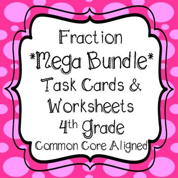**ALL YOU NEED TO TEACH FRACTIONS IN 4TH GRADE** **340 Fraction Task Cards**WITH 49 WORKSHEETS!! This bundle covers all standards in the Number and Operations - Fractions domain in 4th Grade. There is a variety of Questioning Techniques and sample problems so your