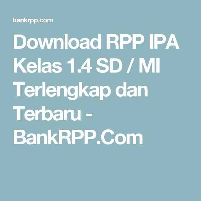 Download RPP IPA Kelas 1.4 SD / MI Terlengkap dan Terbaru - BankRPP.Com
