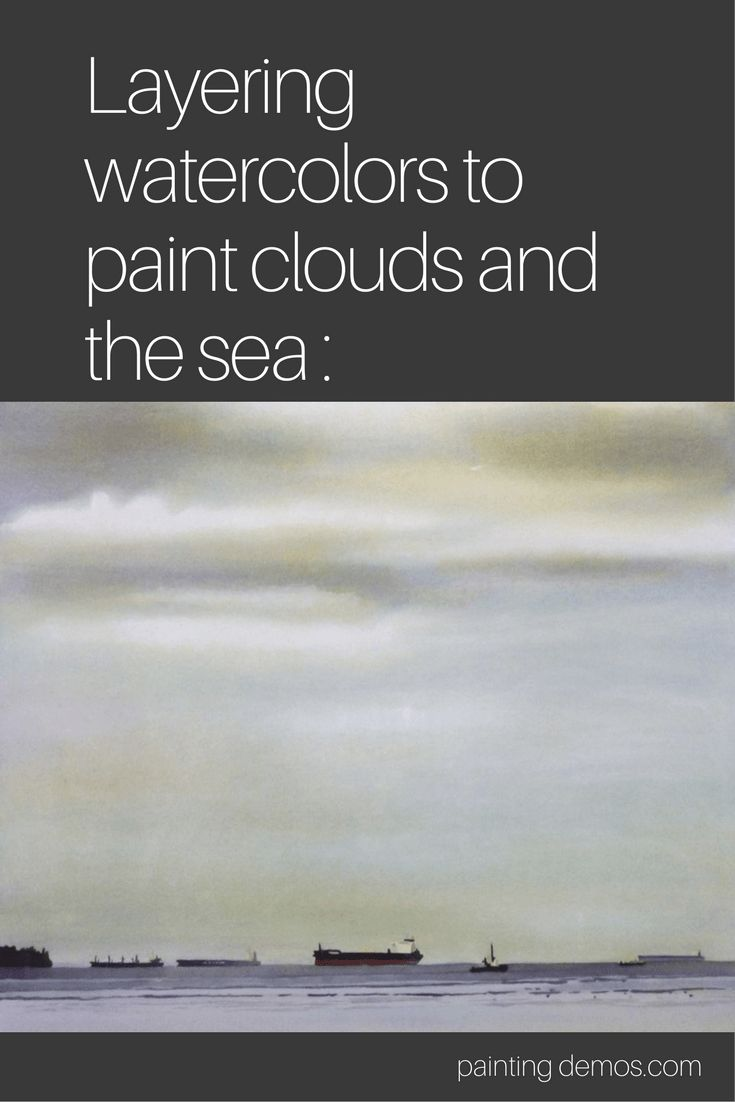 How to paint sea and clouds in watercolor : Try a layering technique