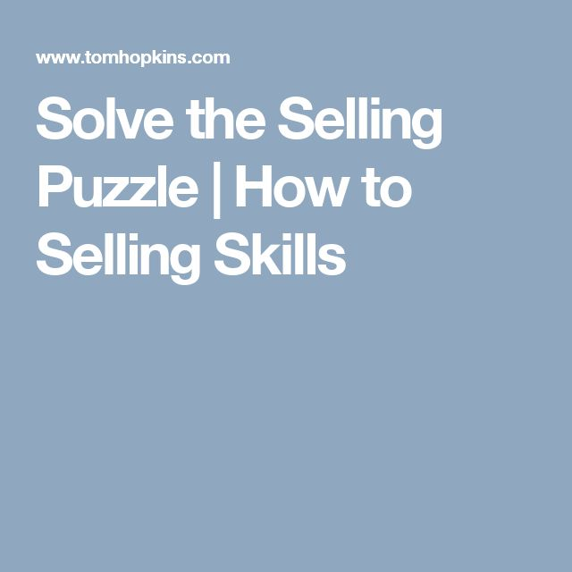 Solve the Selling Puzzle | How to Selling Skills