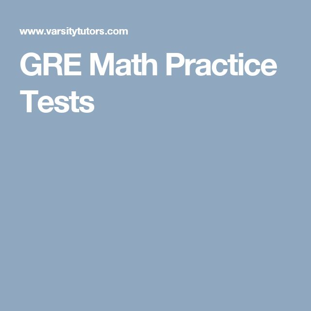 GRE Math Practice Tests