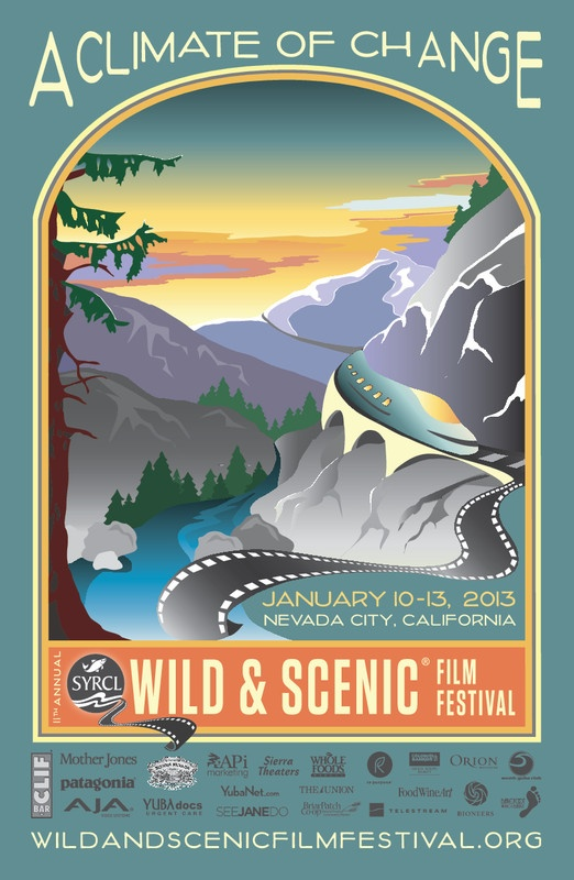 Grass Valley, CA This January, SYRCLs (South Yuba River Citizens League) 11th Annual Wild  Scenic Film Festival returns with another incredible selection of films to change your world.  Each year, the Wild  S...