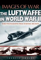 The Luftwaffe in World War II