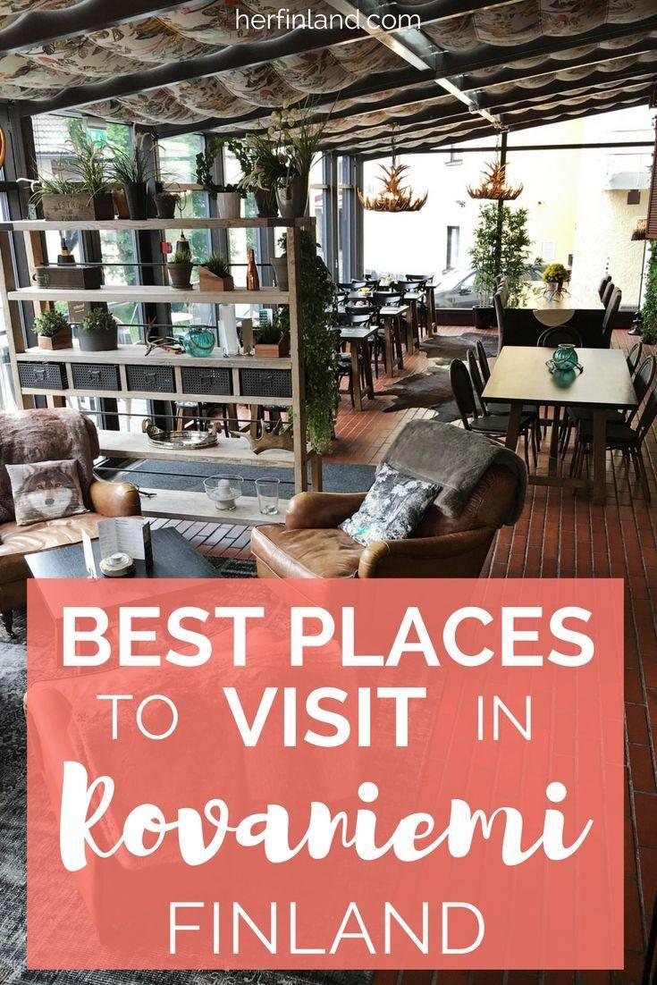 Rovaniemi travel tip! Best restaurants and hotels in town!