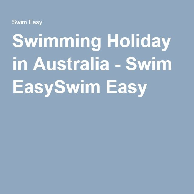 Swimming Holiday in Australia - Swim EasySwim Easy