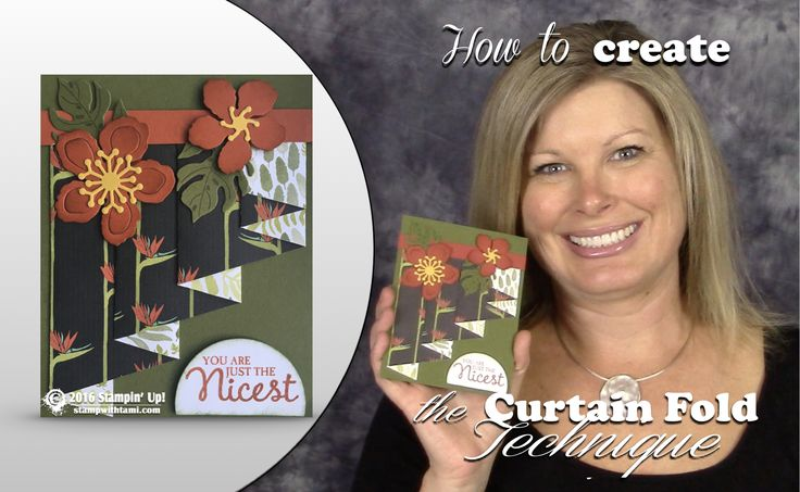 VIDEO: How to make a Curtain Fold Technique Card   Stampin Up Demonstrator - Tami White - Stamp With Tami Crafting and Card-Making Stampin Up blog