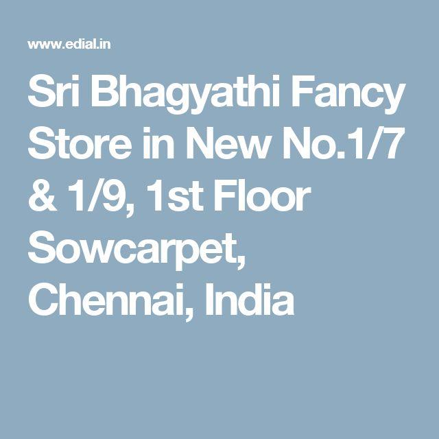Sri Bhagyathi Fancy Store in New No.1/7 & 1/9, 1st Floor Sowcarpet, Chennai, India