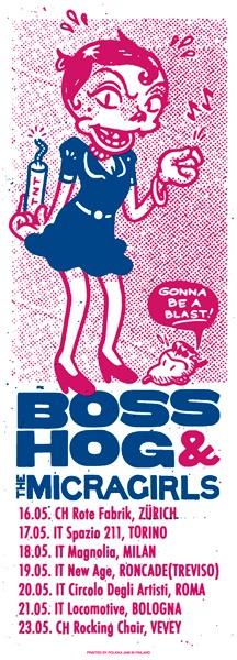 Tour poster for Boss Hog & Micragirls. Design by Sami Vähä-Aho 2009.