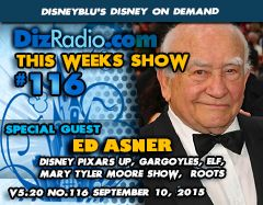 Show # 116 Special Guest ED ASNER (Elf, UP, Mary Tyler Moore Show, Roots, Gargoyles)