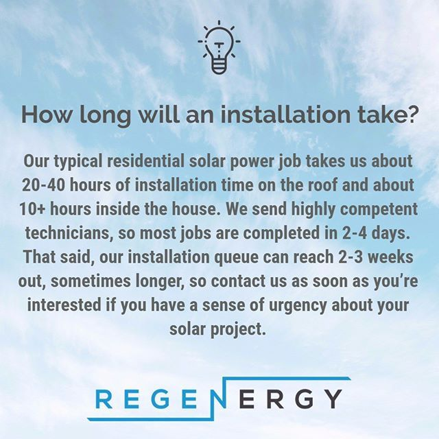 Frequently Asked Questions Q How Long Will An Installation Take A Our Typical Residential Solar Power Job Takes Us Solar Energy Solar Energy System Solar