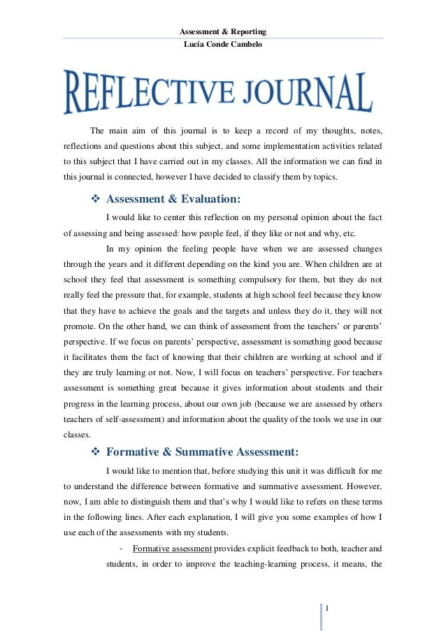 Assessment & Reporting  Lucía Conde Cambelo  1  The main aim of this journal is to keep a record of my thoughts, notes,  refle...