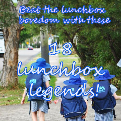 18 lunchbox boredom busters to jazz up the lunch boxes and start a lunchbox stash system