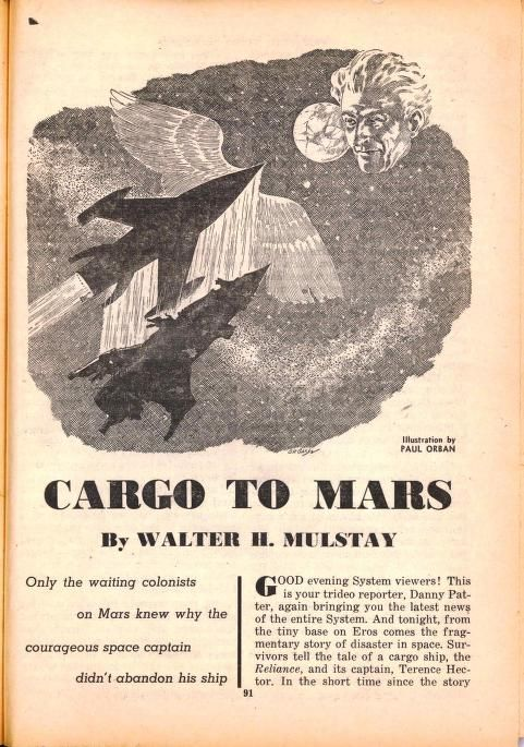 Paul Orban Cargo To Mars By Walter H Mulstay Fantastic Story