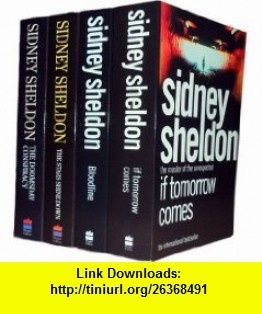 Sidney Sheldon Collection If Tomorrow Comes, Bloodline, the Doomsday Conspiracy, the Stars Shine Down, the Sands of Time (9781780481074) Sidney Sheldon , ISBN-10: 1780481071  , ISBN-13: 978-1780481074 ,  , tutorials , pdf , ebook , torrent , downloads , rapidshare , filesonic , hotfile , megaupload , fileserve