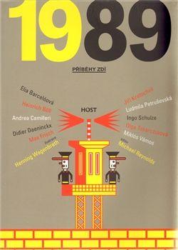 1989. Příběhy zdí - deset povídek velkých evropských spisovatelů