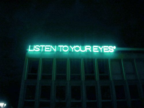 listen to your eyes