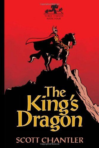 The King's Dragon (Three Thieves) by Scott Chantler