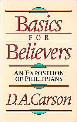 Basics For Believers - D.A. Carson   Basics for Believers is for Christians taking their first steps of faith as well as experienced saints reexamining their spiritual foundations. Both will gain exceptional instruction and encouragement from this fresh look at the fundamental disciplines of the Christian life.