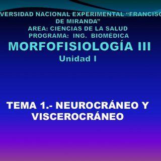 TEMA - NEUROCRÁNEO Y VISCEROCRÁNEO   EL CRÁNEO  El cráneo está constituido por ocho huesos constantes, (2 pares y simétricos; 4 impares y mediales) . . http://slidehot.com/resources/tema-1-y-2-neurocraneo-y-viscerocraneo-morfofisiologia-iii-ing-biomedica.56259/