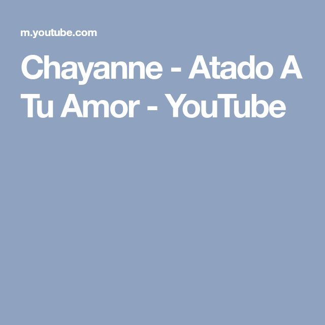 Chayanne - Atado A Tu Amor - YouTube
