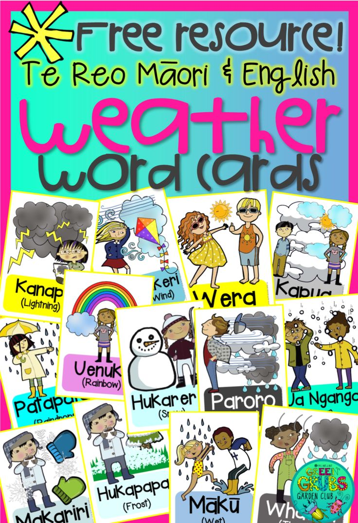 Weather cards in Te Reo Maori English ~FREE PRINTABLES~ {Green Grubs Garden Club…