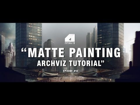 ▶ Matte Painting Tutorial for Architectural Visualisation - Narrated/Explained - YouTube