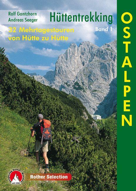 Hüttentrekking Ostalpen túrakalauz / Bergverlag Rother 2016