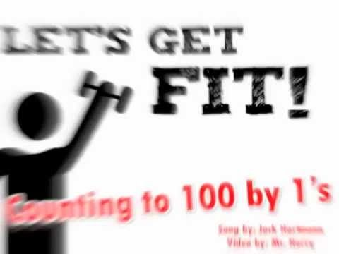 Let's Get Fit! (Counting by 1's to 100)- counting song for kids by Jack Hartmann