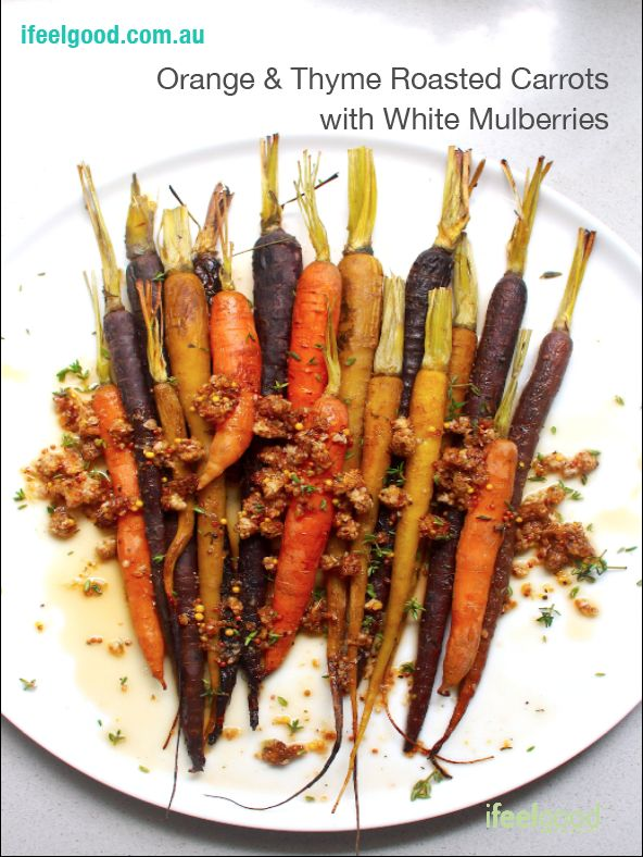 Orange & Thyme Roasted Carrots with White Mulberries Whole Food Plant Based Recipes