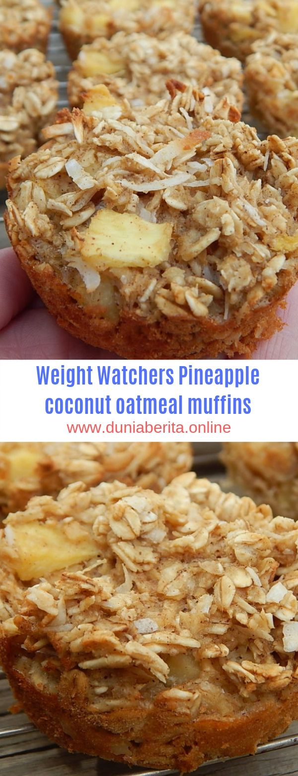 Weight Watchers Pineapple coconut oatmeal muffins #Weight Watchers#Pineapple#Muf…