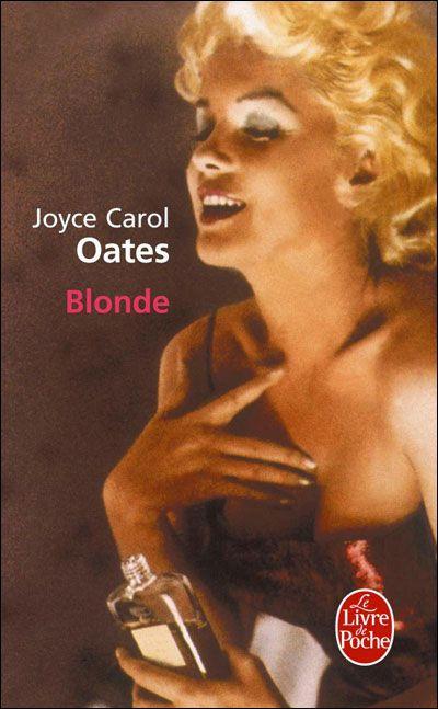 Critiques, citations, extraits de Blonde de Joyce Carol Oates. Cinquante ans après sa mort toujours nimbée de mystère, Marilyn Monroe...