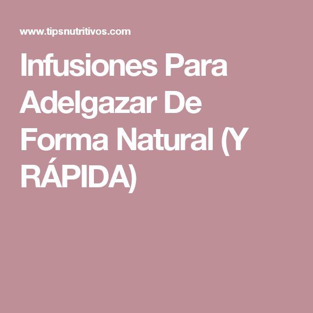 Infusiones Para Adelgazar De Forma Natural (Y RÁPIDA)