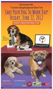 Pet Sitters International Announces 2012 Take Your Dog To Work Day® Poster Dog