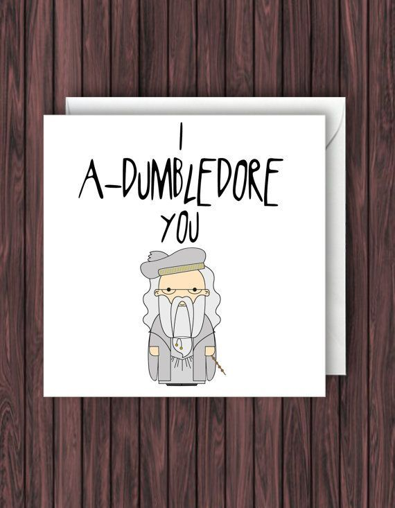 I A-Dumbledore You. Harry Potter Birthday Card. Valentines Card. Funny Card. Gre…