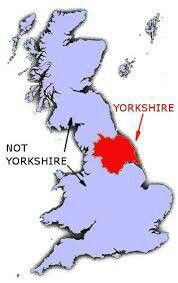 Yorkshire LOL right on  Well it is the biggest county and always protecting tiny Derbyshire  Love em both born right on the border ie South Sheffield  ex pat