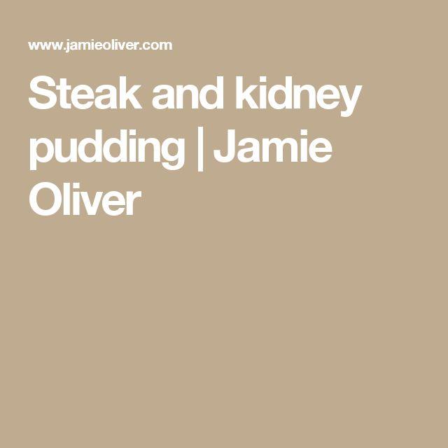 Steak and kidney pudding   Jamie Oliver