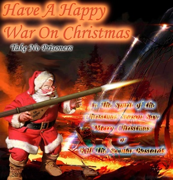 Google Image Result for http://1.bp.blogspot.com/_MA1Ddr4LDmk/R22Qtsr_zRI/AAAAAAAABNE/H2vaG3XswoQ/s400/War-On-Christmas2.jpg