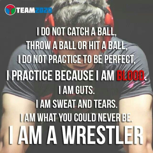What everyone should think if they are a wrestler..