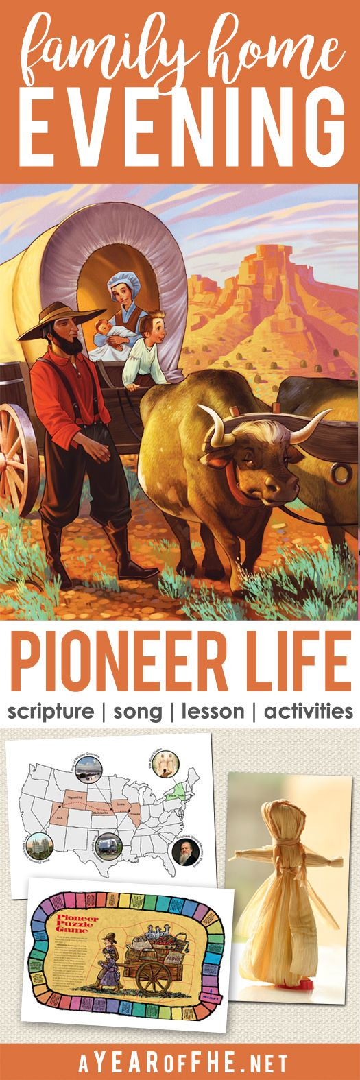 A Year of FHE // a Family home Evening about the daily life of the Mormon pioneers as they crossed the plains to Salt Lake City, Utah.  This is so fun to teach the night before Pioneer Day! Includes a scripture, song, lesson and two activities to choose from. #fhe #lds #pioneer