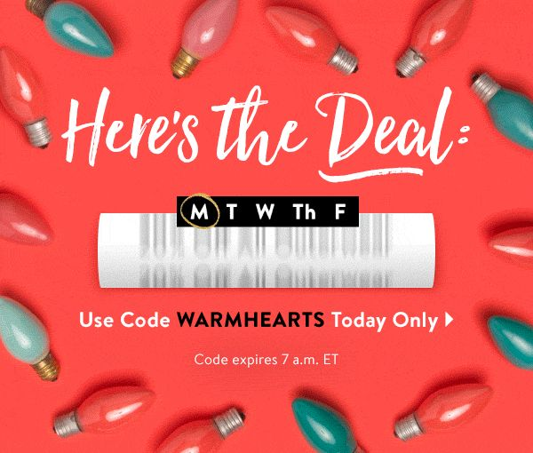 What's the Big Deal? Get 20% Off ALL Outerwear Use Code WARMHEARTS Today Only > Code expires 7 a.m. ET