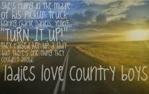 I sure do love those country boys!