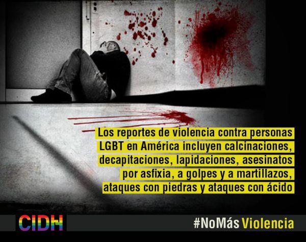 CIDH - Preocupación por la violencia generalizada contra personas LGBTI  La Comisión Interamericana de Derechos Humanos (CIDH) continúa monitoreando la situación de violencia contra personas lesbianas, gay, bisexuales, trans e intersex (LGBTI) en América y expresa la falta de recopilación de datos por parte de Estados Miembros de la OEA.