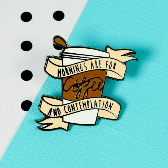 Mornings are for Coffee Enamel Pin // stranger things by Punkypins