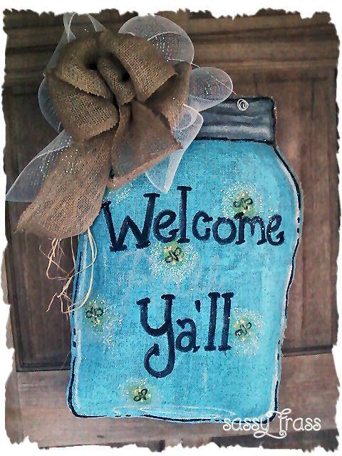 Hey, I found this really awesome Etsy listing at https://www.etsy.com/listing/155490587/sassy-mason-jar-burlap-door-hanger