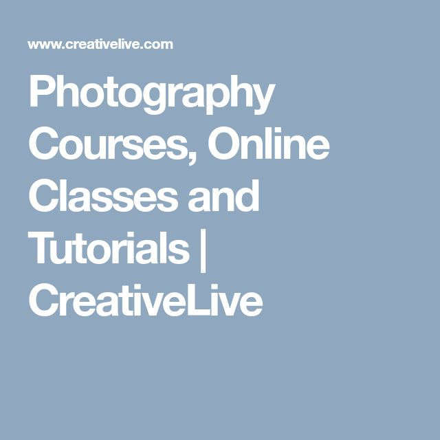 Photography Courses, Online Classes and Tutorials   CreativeLive
