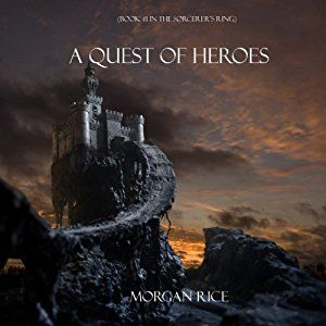 AmazonSmile: A Quest of Heroes: The Sorcerer's Ring, Book 1 (Audible Audio Edition): Morgan Rice, Wayne Farrell: Kindle Store