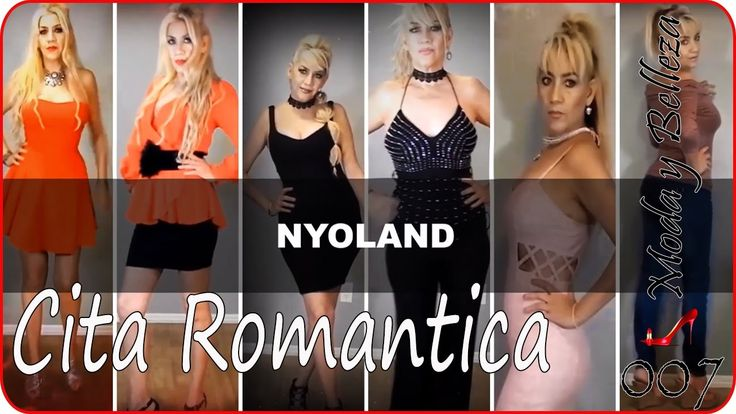 MODA & BELLEZA - 6 Outfits para una Cita Romántica - Nyoland https://www.youtube.com/watch?v=IpSpTxfScqM