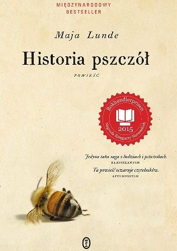Historia pszczół - Maja Lunde (297464) - Lubimyczytać.pl