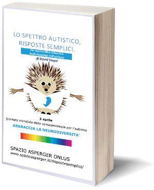 Scarica il libro: Lo Spettro Autistico, Risposte Semplici