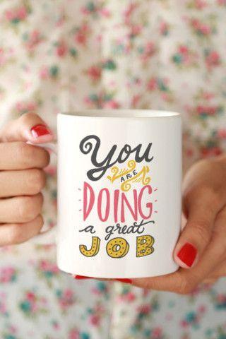 Inspirational Mug | You are Doing a Great Job Mug